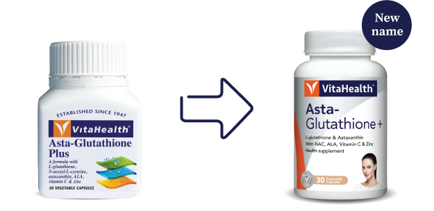 VitaHealth Malaysia Supplement: New Look, Same Quality For Our Skin Whitening Supplements - Asta-Glutathione+